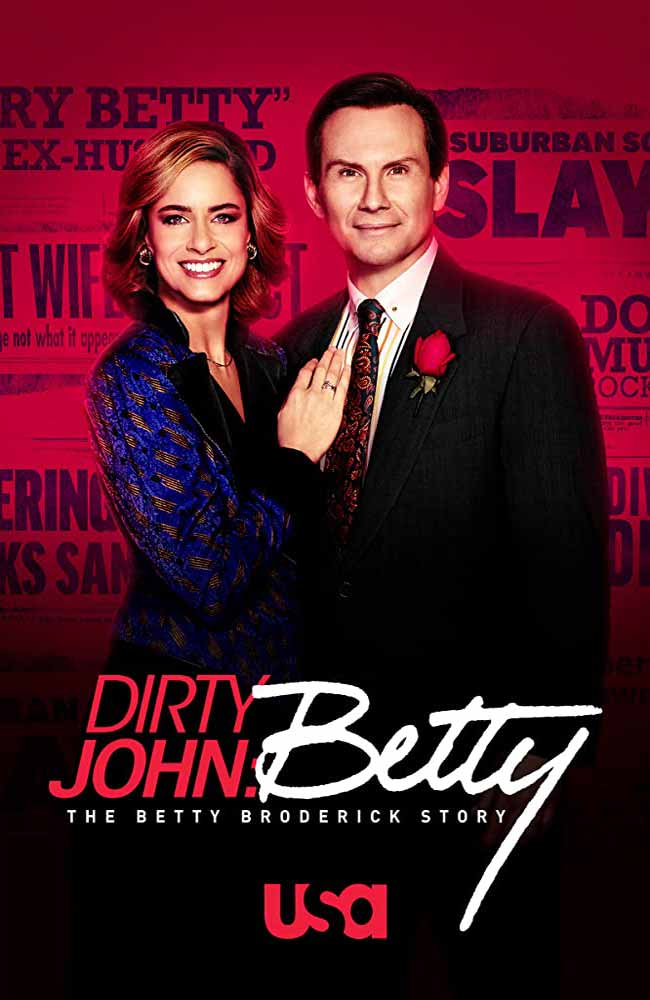 Ver o Descargar Serie Dirty John Temporada 2: The Betty Broderick Story Online Gratis HD En Español Latino – Castellano – Subtitulado